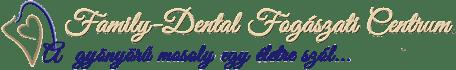 Family-Dental Fogászati Centrum | Székesfehérvár